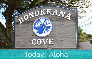 Honokeana Cove History - Today Aloha